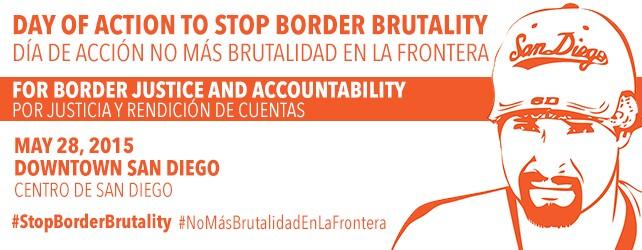 Save the Date: May 28 – Day of Action to Stop Border Brutality/Día de Acción No Más Brutalidad en la Frontera